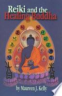 Reiki and the Healing Buddha