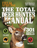 The Total Deer Hunter Manual  Field   Stream