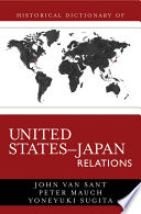 Historical Dictionary of United States Japan Relations
