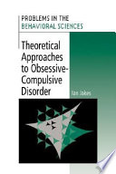 Theoretical Approaches To Obsessive Compulsive Disorder