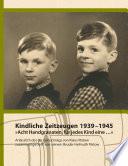 Kindliche Zeitzeugen 1939 – 1945