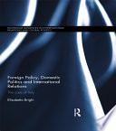 Foreign Policy  Domestic Politics and International Relations