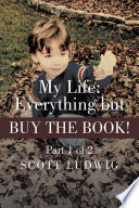 My Life  Everything but BUY THE BOOK