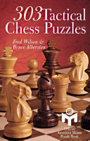 303 Tactical Chess Puzzles : chess workout! based on the...