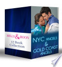 NYC Angels & Gold Coast Angels Collection (Mills & Boon E-Book Collections) : ...
