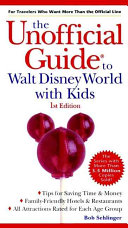 Unofficial Guide to Walt Disney World with Kids.