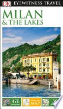 DK Eyewitness Travel Guide Milan & the Lakes