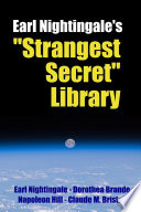 Earl Nightingale s  Strangest Secret  Library