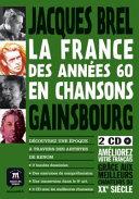 La France des ann  es 60 en chanson  Gainsbourg  Brel  Barbara