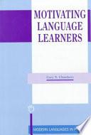 Motivating Language Learners