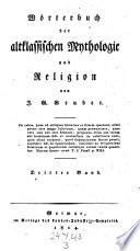 W  rterbuch der altklassischen Mythologie und Religion  etc