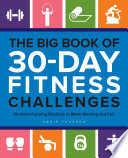 The Big Book Of 30 Day Fitness Challenges