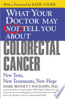 What Your Doctor May Not Tell You About TM   Colorectal Cancer