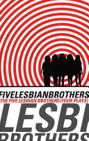 Five Lesbian Brothers/four Plays