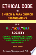 Ethical Code For Church And Para Church Organizations In A Multicultural Society