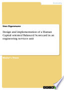 Design and Implementation of a Human Capital Oriented Balanced Scorecard in an Engineering Services Unit