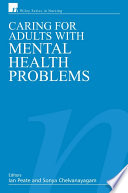 Caring for Adults with Mental Health Problems