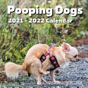 Pooping Dogs 2021 2022 18 Month Calendar