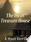 The Inca's Treasure House