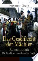 Das Geschlecht Der M Chler Romantrilogie Die Geschichte Einer Deutschen Familie