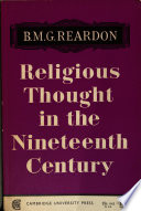 Religious thought in the nineteenth century  illustrated from writers of the period
