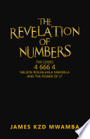 The Revelation Of Numbers : are all looking to find out the real...