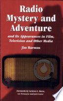 Radio Mystery and Adventure and Its Appearances in Film  Television and Other Media