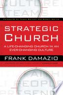 Strategic Church Church And Leadership Models That