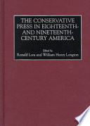 Ebook The Conservative Press in Eighteenth-and Nineteenth-century America Epub Ronald Lora,William Henry Longton Apps Read Mobile