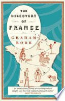 The Discovery of France by Graham Robb