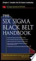 The Six Sigma Black Belt Handbook  Chapter 4   Insights into Six Sigma Leadership