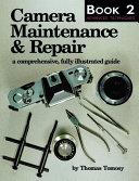 Camera Maintenance & Repair