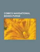 Comics Navigational Boxes Purge