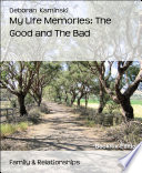 download ebook my life memories: the good and the bad pdf epub
