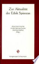 Zur Aktualität der Ethik Spinozas