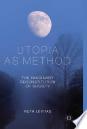 Utopia as Method