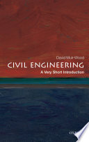 Civil Engineering  A Very Short Introduction