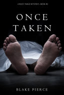 Book Once Taken (A Riley Paige Mystery--Book 2)
