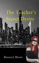 The Teachers Secret Desire