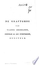 De Graftombe Van S Lands Zeehelden C En J Evertszoon Hersteld