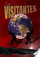 Os Visitantes