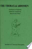 The Thorax & Abdomen: Technique & Diagnosis