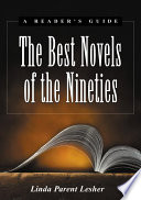 The Best Novels Of The Nineties : and enjoyable english-language novels published from 1990 through...