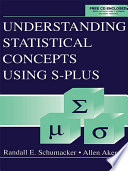 Understanding Statistical Concepts Using S Plus