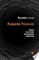 Futuros Possíveis: