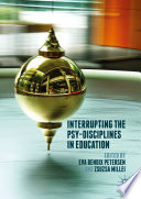 Interrupting the Psy Disciplines in Education