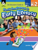 An Educator s Guide to Family Involvement in Early Literacy