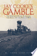 Jay Cooke s Gamble