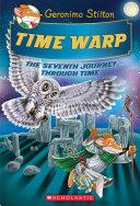 Time Warp (Geronimo Stilton Journey Through Time #7) Book