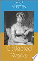 Collected Works  Complete Editions  Sense and Sensibility  Pride and Prejudice  Mansfield Park